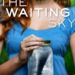 Review~ The Waiting Sky by Lara Zielin