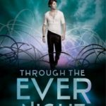 Review~ Through the Ever Night by Veronica Rossi