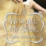 Review~ With All My Soul by Rachel Vincent