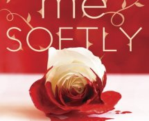 Review~ Kill Me Softly by Sarah Cross