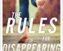 Review~ The Rules for Disappearing by Ashley Elston