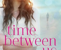 Review~ Time Between Us by Tamara Ireland Stone