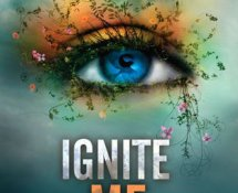 Review~ Ignite Me (Shatter Me #3) by Tahereh Mafi