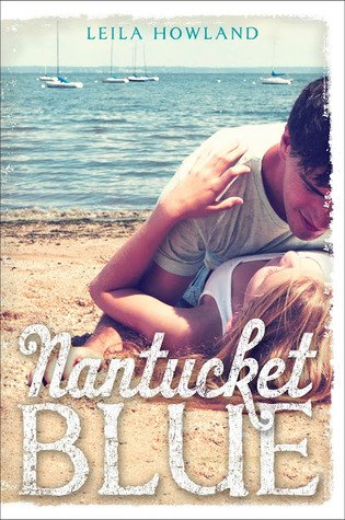 Review~ Nantucket Blue by Leila Howland