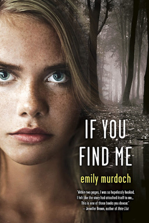 Review~ If You Find Me by Emily Murdoch