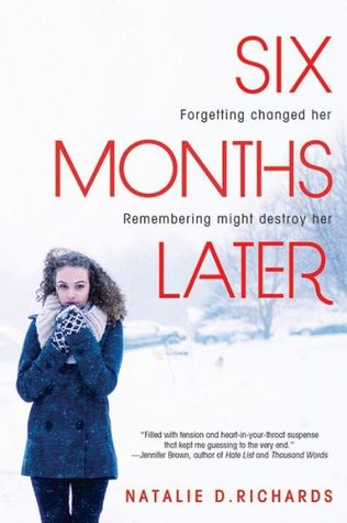 ARC Review~ Six Months Later by Natalie Richards