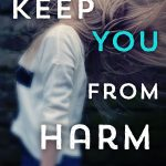 ARC Review~ Keep You From Harm by Debra Doxer