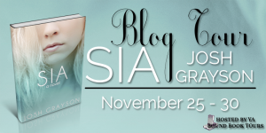 Blog Tour- Sia by Josh Grayson (Excerpt + Giveaway)