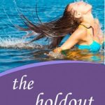 Cover and Trailer Reveal~ Hold Out by Laurel Osterkamp