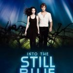 ARC Review~ Into the Still Blue (Under the Never Sky #3) by Veronica Rossi