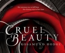 ARC Review~ Cruel Beauty by Rosamund Hodge