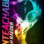Review~ Unteachable by Leah Raeder