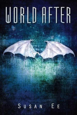 Review ~ World After (Penryn & the End of Days #2) by Susan Ee
