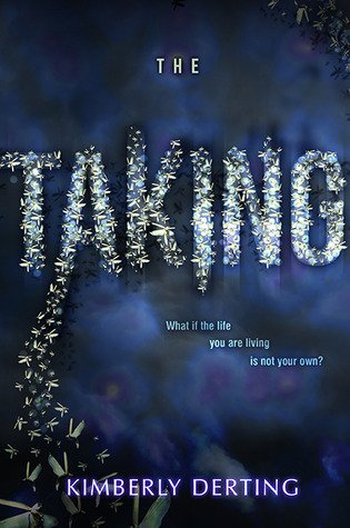 ARC Review~ The Taking (The Taking #1) by Kimberly Derting