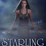 Review~ Starling by Lesley Livingston