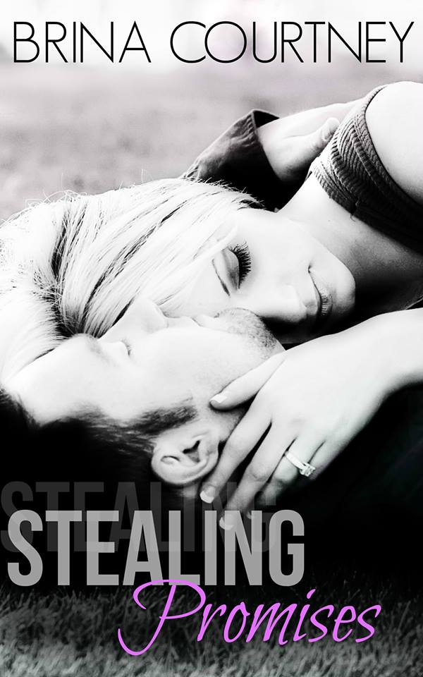 Release Day Blitz! Stealing Promises by Brina Courtney