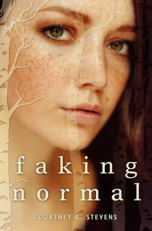ARC Review~ Faking Normal by Courtney C. Stevens