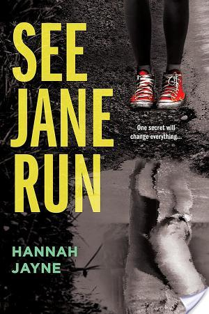 ARC Review~ See Jane Run by Hannah Jayne
