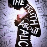 ARC Review ~ The Truth About Alice by Jennifer Mathieu