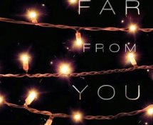 ARC Review~ Far From You by Tess Sharpe