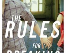 Review ~ The Rules for Breaking (The Rules for Disappearing #2) by Ashley Elston