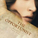 Review~ The Opportunist (Love Me with Lies #1) by Tarryn Fisher