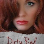 Review ~ Dirty Red (Love Me with Lies #2) by Tarryn Fisher
