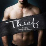 Review ~ Thief (Love Me with Lies #3) by Tarryn Fisher