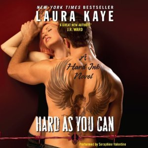 Audiobook Review ~ Hard As You Can (Hard Ink #2) by Laura Kaye