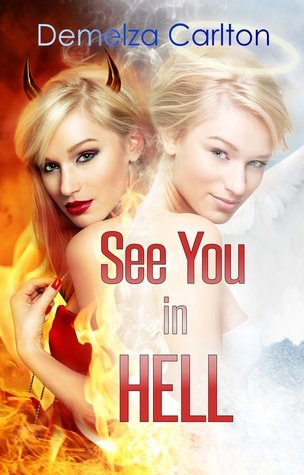 Blog Tour ~ See You in Hell (Mel Goes to Hell #2) by Demelza Carlton (Excerpt + Giveaway)