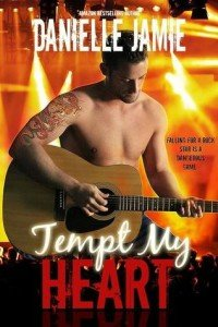 Blog Tour ~ Tempt My Heart by Danielle Jamie