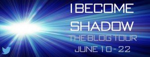 Blog Tour ~ I Become Shadow by Joe Shine (Review)