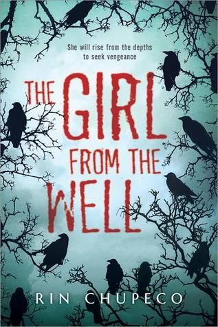 Review + Giveaway | The Girl From the Well by Rin Chupeco