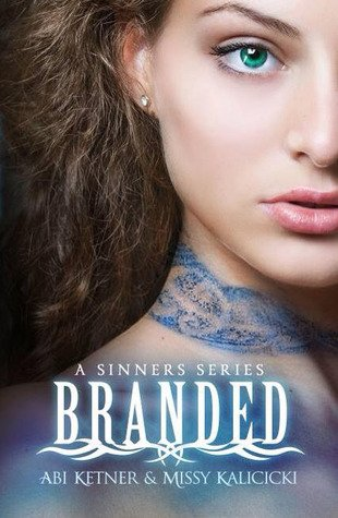 DNF Review | Branded (Sinners #1) by Abi Ketner and Missy Kalicicki