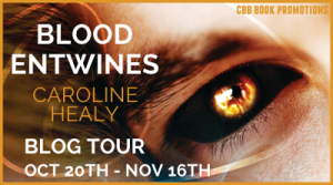 Blog Tour | Blood Entwines by Caroline Healy (Excerpt + Giveaway)