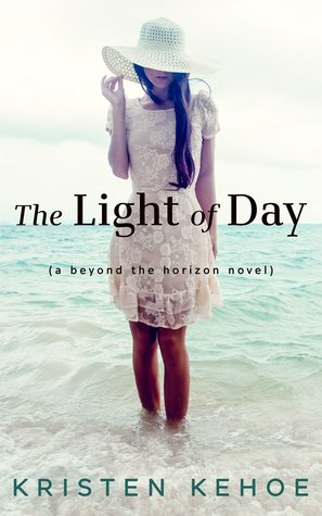Review | The Light of Day by Kristen Kehoe