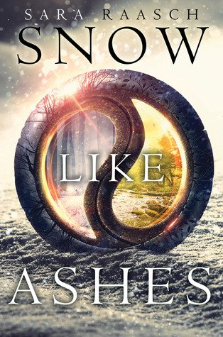 Review | Snow Like Ashes by Sara Raasch