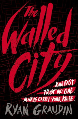 Review   The Walled City by Ryan Graudin