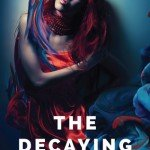 ARC Review | The Decaying Empire by Laura Thalassa