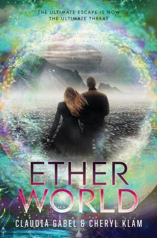 ARC Review | Etherworld by Claudia Gabel and Cheryl Klam