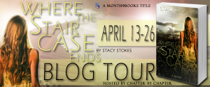 Blog Tour   Where the Staircase Ends by Stacy Stokes (Review + Giveaway)