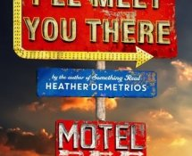 Review   I'll Meet You There by Heather Demetrios