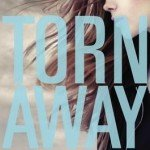 Audio Book Review | Torn Away by Jennifer Brown