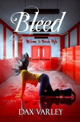 Blog Tour   Bleed by Dax Varley