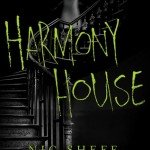 Review | Harmony House  by Nic Sheff
