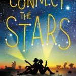 Review | Connect the Stars by Marisa de los Santos & David Teague