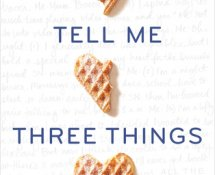 Early Review | Tell Me Three Things by Julie Buxbaum