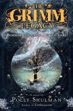 Middle Grade Madness | The Grimm Legacy by Polly Shulman