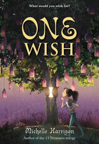 Middle Grade Madness | One Wish by Michelle Harrison