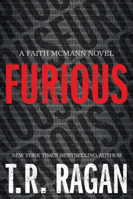 Book Spotlight + #Giveaway | Furious by T.R. Ragan